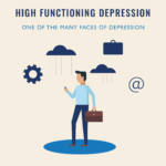 High-Functioning Depression — Fighting the hidden battle against your demons
